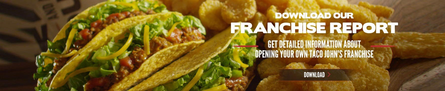 Download the report for our taco franchises