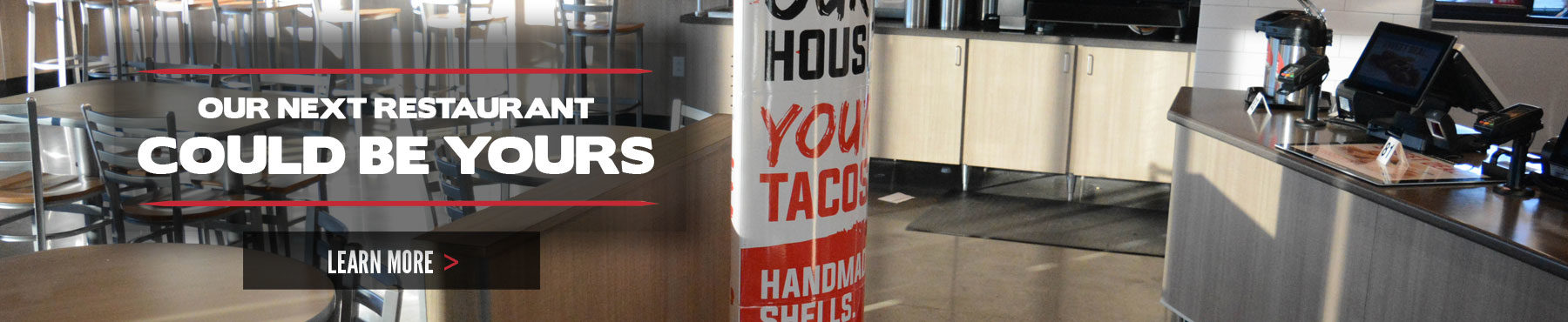 Own one of our taco franchises